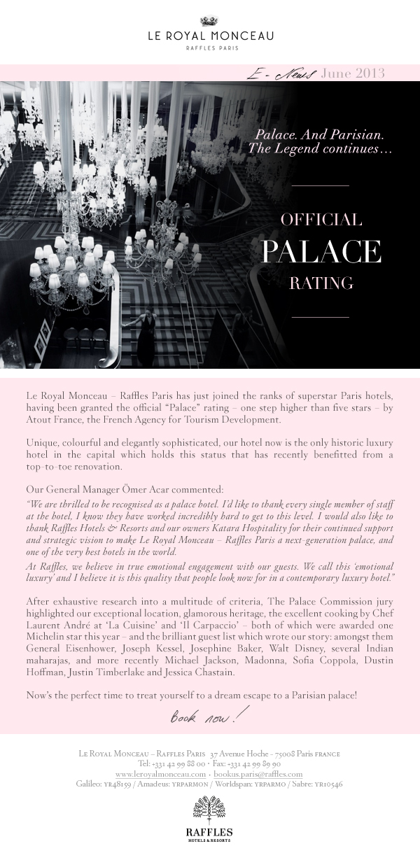 Le Royal Monceau Celebrating Official PALACE Rating