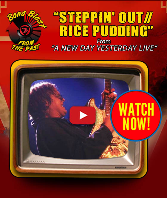 Joe Bonamassa Video of the Week. Joe Bonamassa performs 'Steppin' Out/Rice Pudding' from A New Day Yesterday Live. Watch now!