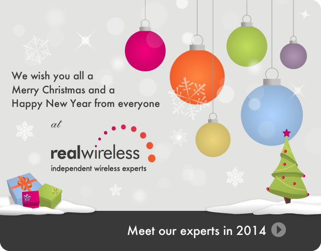We wish you all a Merry Christmas and a Happy New Year from everyone at Real Wireless. Meet our experts in 2014 »